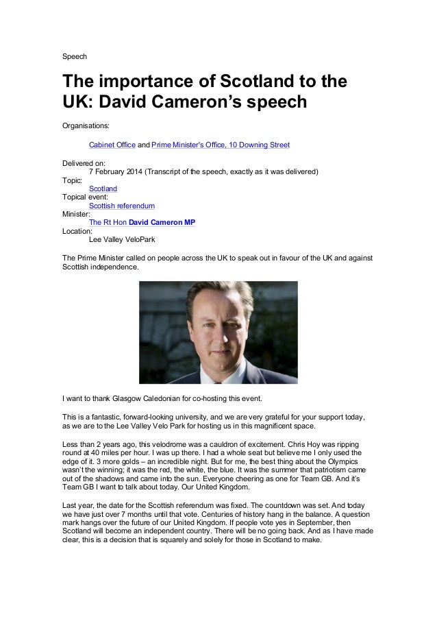 Speech  The importance of Scotland to the UK: David Cameron's speech Organisations: Cabinet Office and Prime Minister's Of...