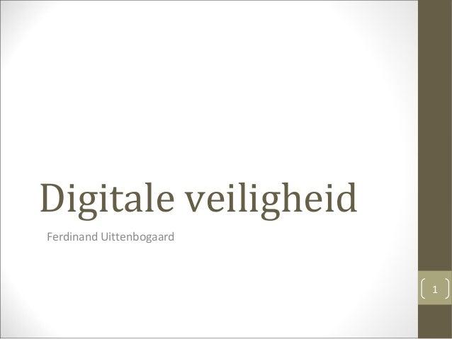 Digitale veiligheid Ferdinand Uittenbogaard 1