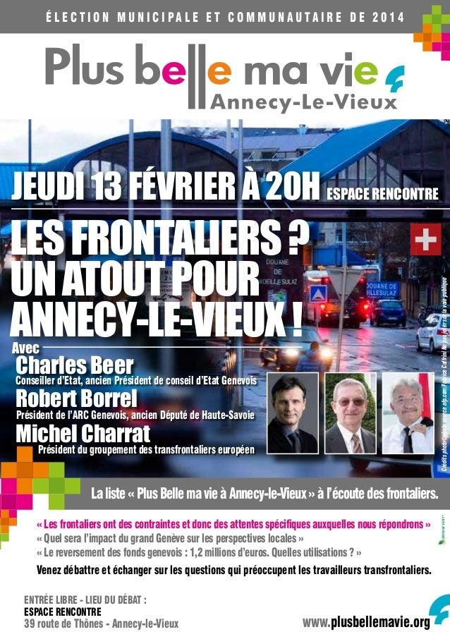 Élection municipale et communautaire de 2014  LES FRONTALIERS ? Un atout pour Annecy-le-Vieux ! Avec  Charlesancien Prési...