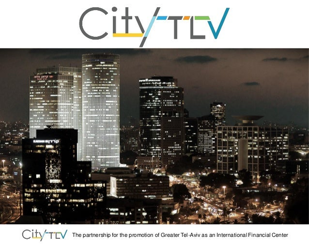 The partnership for the promotion of Greater Tel-Aviv as an International Financial Center
