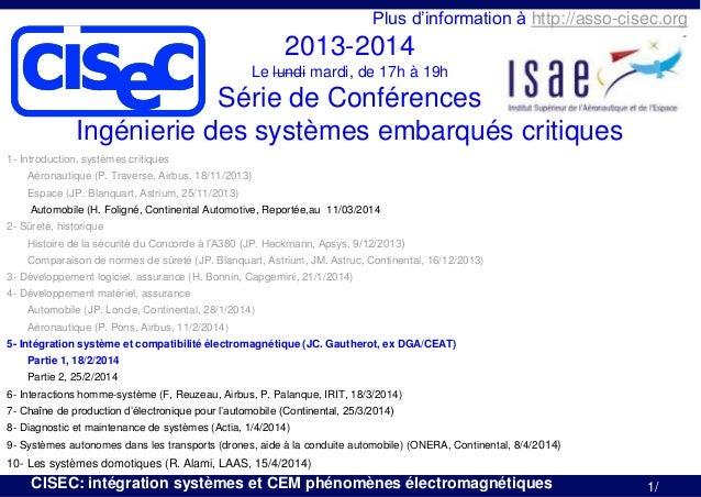 cisec  Plus d'information à http://asso-cisec.org  2013-2014 Le lundi mardi, de 17h à 19h  Série de Conférences Ingénierie...