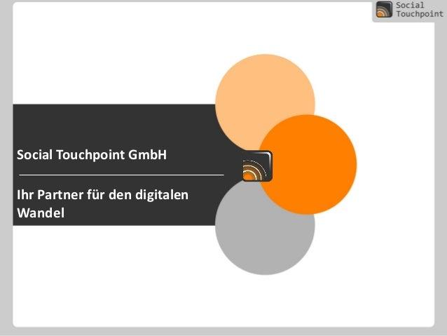 Social Touchpoint GmbH Ihr Partner für den digitalen Wandel