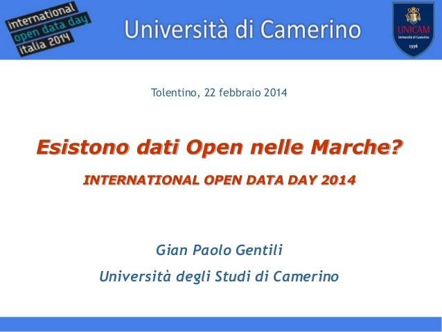 www.democraziadigitale.eu Tolentino, 22 febbraio 2014  Esistono dati Open nelle Marche? INTERNATIONAL OPEN DATA DAY 2014  ...