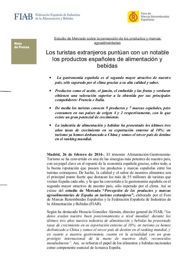 Estudio de Mercado sobre la percepción de los productos y marcas agroalimentarias  Los turistas extranjeros puntúan con un...