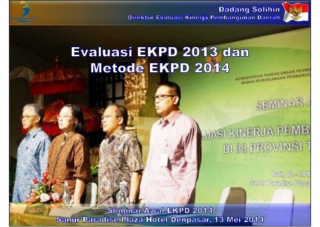 Evaluasi EKPD 2013 dan Metode EKPD 2014