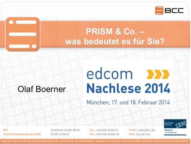 PRISM & Co. – was bedeutet es für Sie? Olaf Boerner