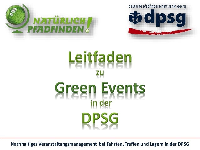 Nachhaltiges Veranstaltungsmanagement bei Fahrten, Treffen und Lagern in der DPSG