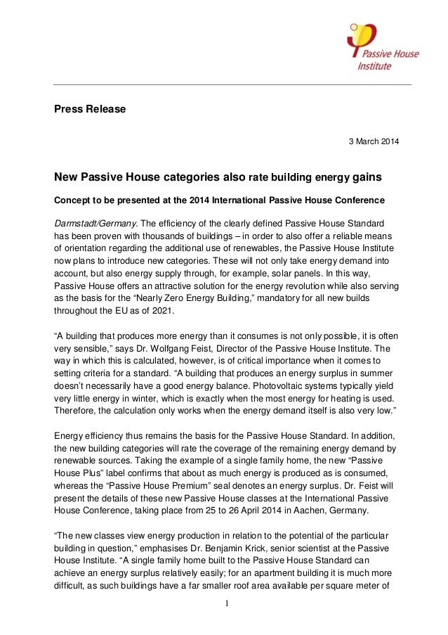 Press Release 3 March 2014  New Passive House categories also rate building energy gains Concept to be presented at the 20...