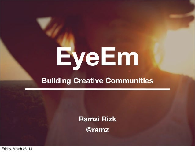 Building Creative Communities by Ramzi Rizk - ArabNet Beirut 2014