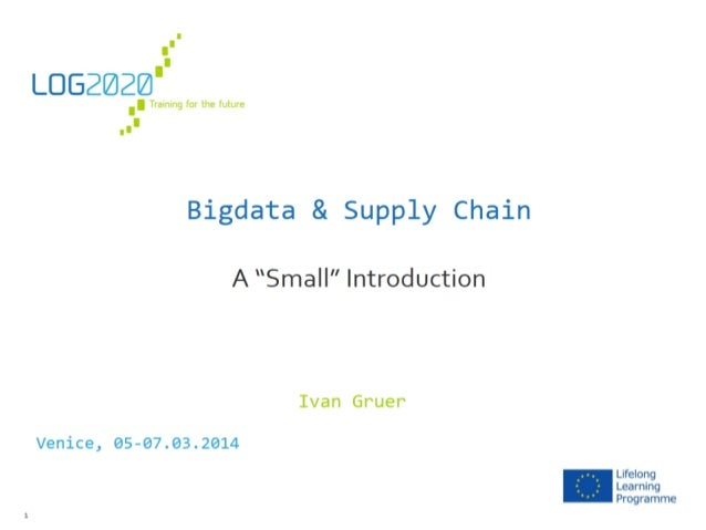 "BigData & Supply Chain: A ""Small"" Introduction"