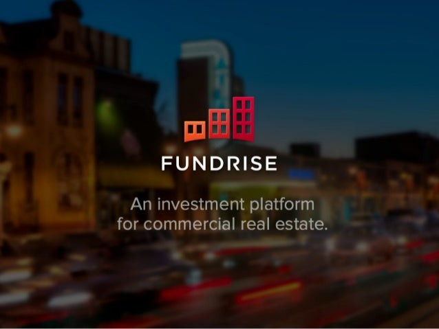 Fundrise: An Investment Platform for Commercial Real Estate