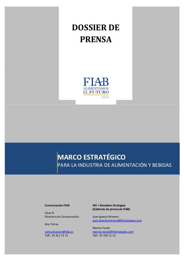 Dossier de prensa marco estratégico Alimentamos el Futuro