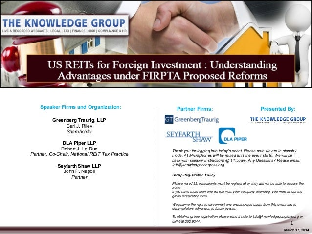 US REITs for Foreign Investment: Understanding Advantages under FIRPTA Proposed Reforms LIVE Webcast