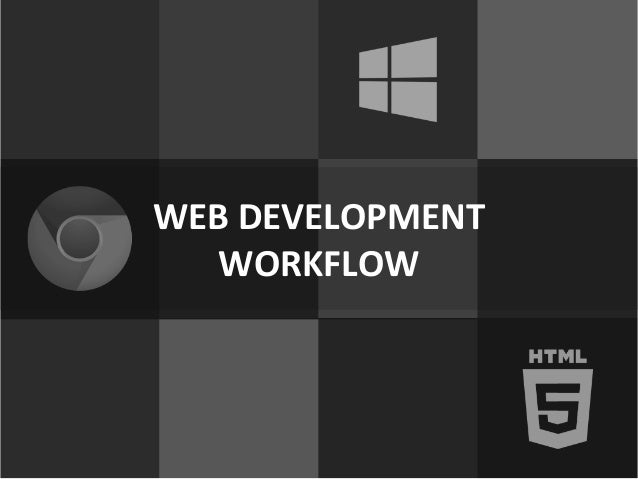 High Productivity Web Development Workflow