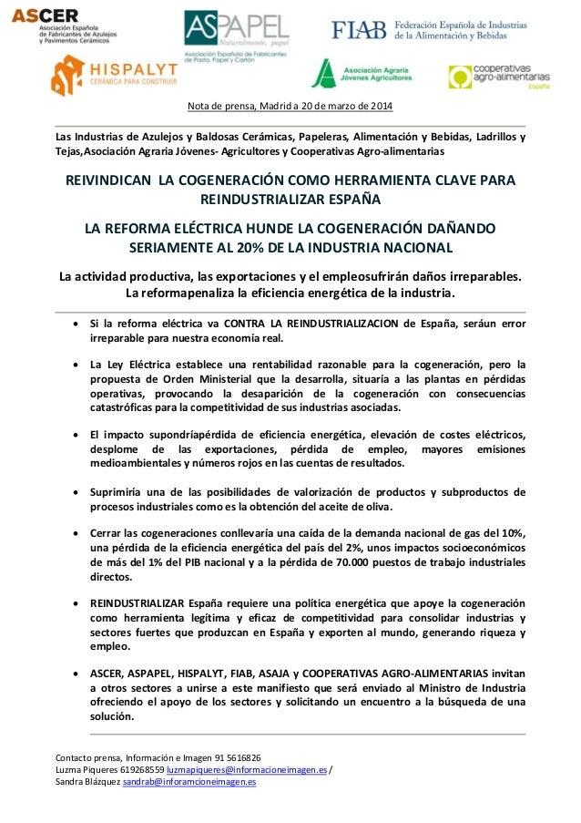 Contacto prensa, Información e Imagen 91 5616826 Luzma Piqueres 619268559 luzmapiqueres@informacioneimagen.es / Sandra Blá...