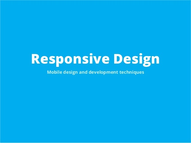 Responsive and Mobile Design