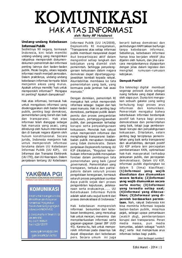 Edisi Maret - 2014 |1 KOMUNIKASI Sedikitnya 90 negara, termasuk Indonesia, kini telah memiliki undang-undangyangme...