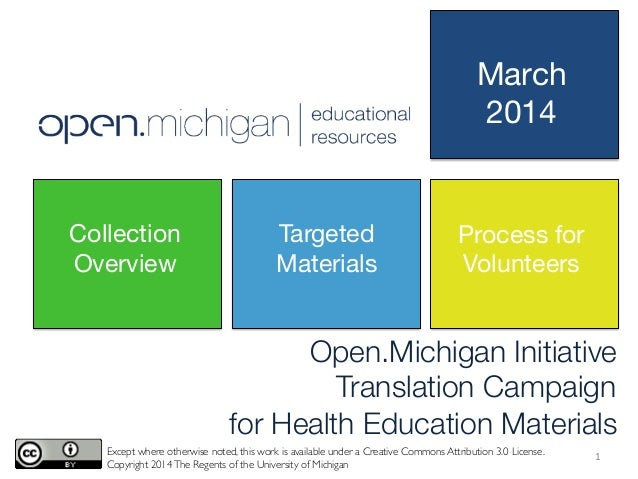 Open.Michigan Initiative Translation Campaign  for Health Education Materials Except where otherwise noted, this work is a...