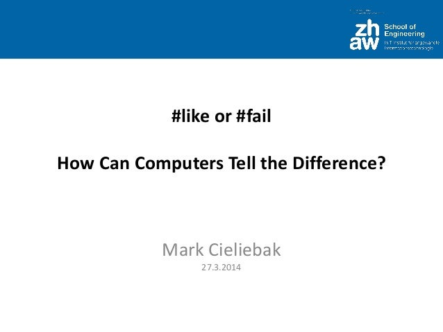 #like or #fail - How Can Computers Tell the Difference?