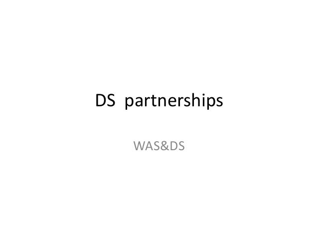DS partnerships WAS&DS
