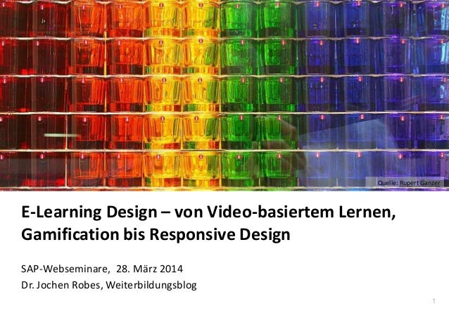 E-Learning Design – von Video-basiertem Lernen, Gamification bis Responsive Design
