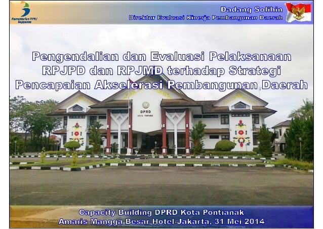 Pengendalian dan Evaluasi Pelaksanaan RPJPD dan RPJMD terhadap Strategi Pencapaian Akselerasi Pembangunan Daerah