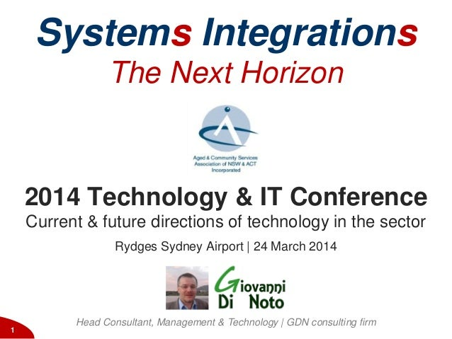 2014 Technology & IT conference1 2014 Technology & IT Conference Current & future directions of technology in the sector R...