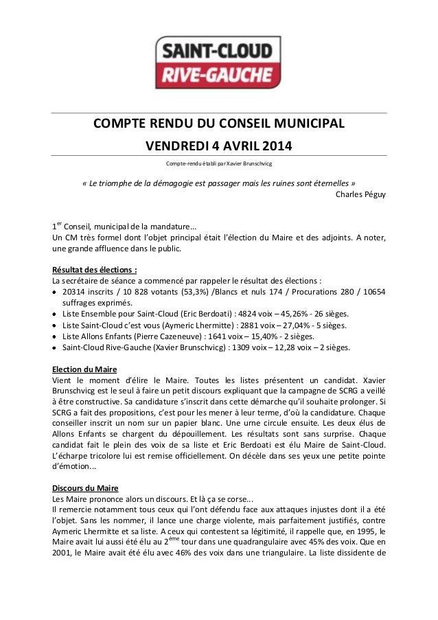 COMPTE RENDU DU CONSEIL MUNICIPAL VENDREDI 4 AVRIL 2014 Compte-rendu établi par Xavier Brunschvicg « Le triomphe de la dém...