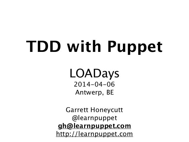 20140406 loa days-tdd-with_puppet_tutorial