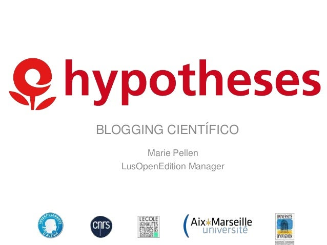 BLOGGING CIENTÍFICO Marie Pellen LusOpenEdition Manager