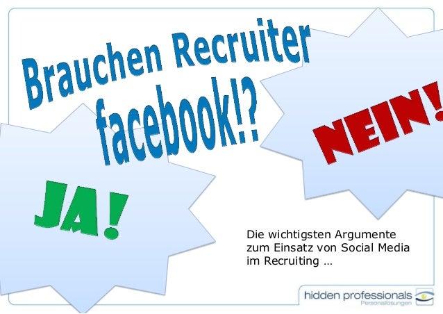 Die wichtigsten Argumente zum Einsatz von Social Media im Recruiting …