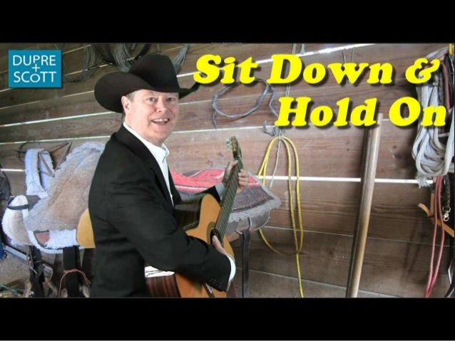 Sit down & hold on
