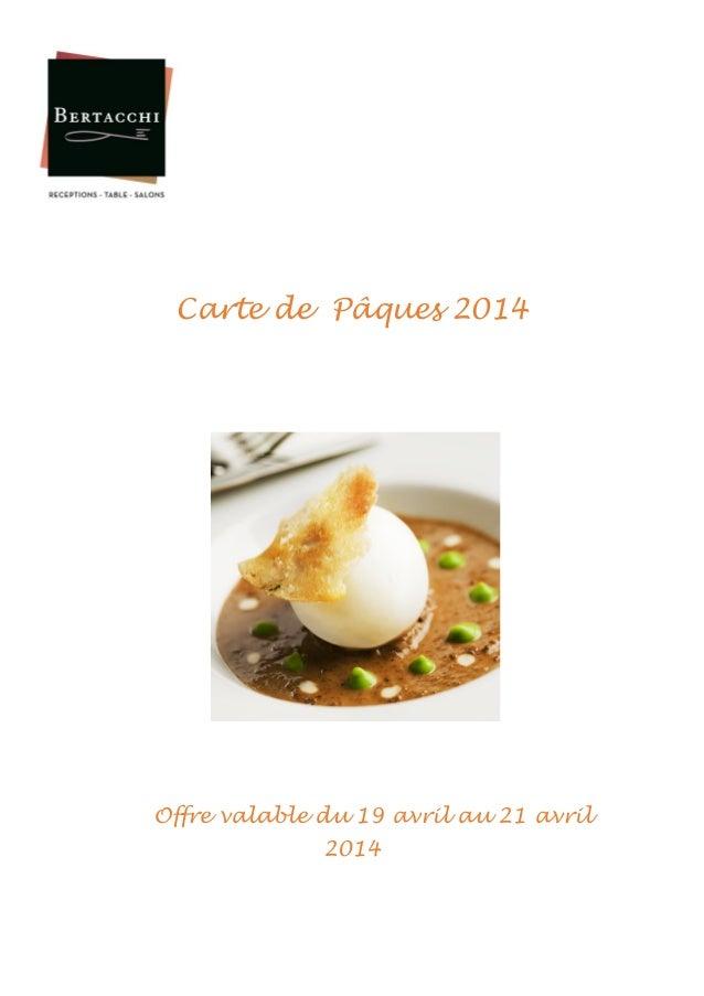 carte Réceptions et Table Bertacchi Pâques 2014