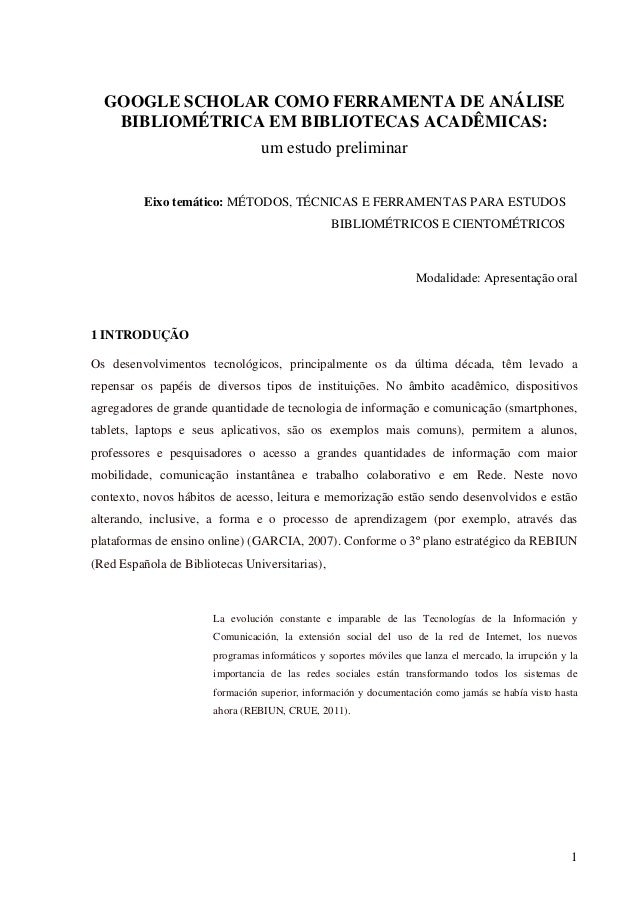 GOOGLE SCHOLAR COMO FERRAMENTA DE ANÁLISE BIBLIOMÉTRICA EM BIBLIOTECAS ACADÊMICAS: um estudo preliminar