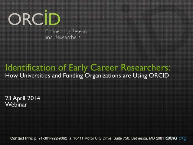 Identification of Early Career Researchers: How Universities and Funding Organizations are Using ORCID