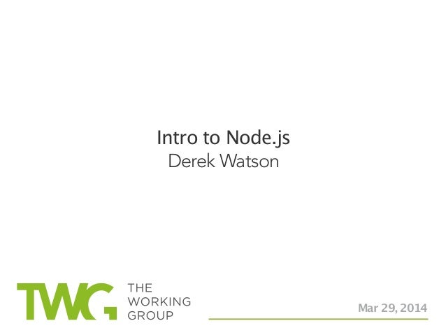 Getting Started with Node.JS with Derek Watson