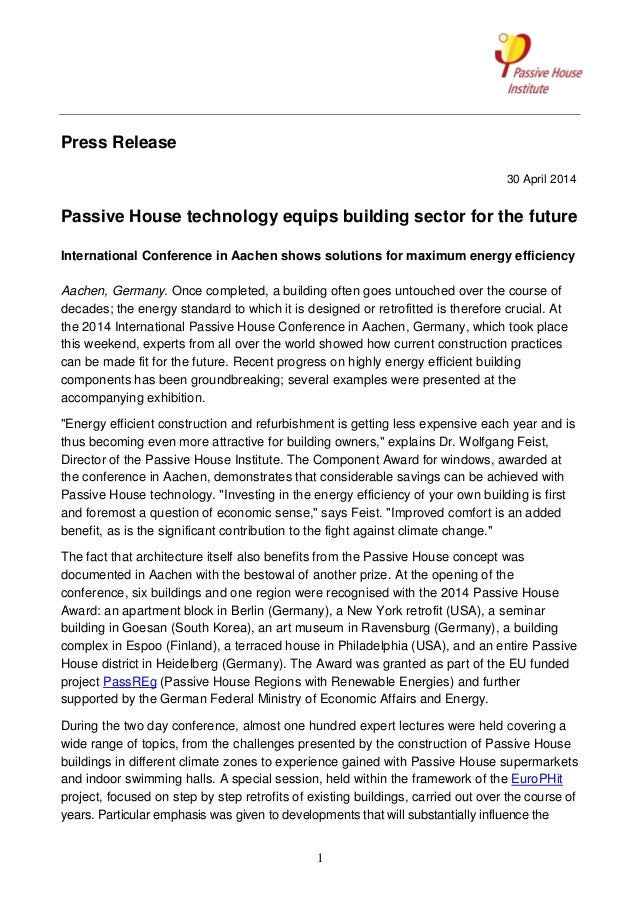 1 Press Release 30 April 2014 Passive House technology equips building sector for the future International Conference in A...