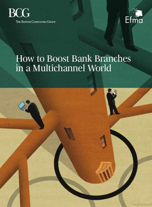 How to Boost Bank Branches in a Multichannel World