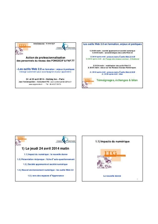 Action de professionnalisation des personnels du réseau des FONGECIF & FAF.TT www.fpspp.org / & www.itg.fr 24 et 25 avril ...