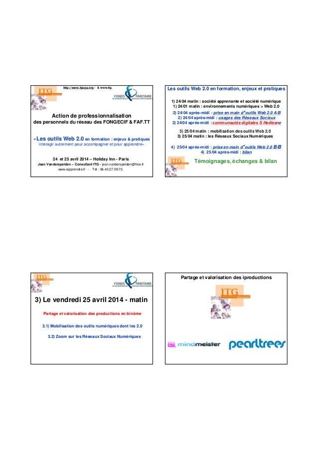 Action de professionnalisation des personnels du réseau des FONGECIF & FAF.TT http://www.fpspp.org / & www.itg.fr 24 et 25...