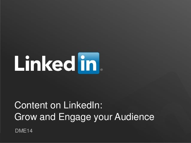 Content on LinkedIn: How News Brands Can Grow and Engage their Audience #DME14