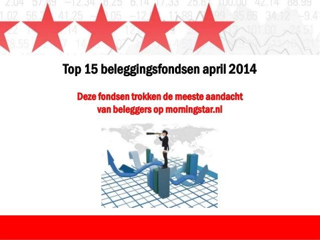 Top 15 beleggingsfondsen april 2014
