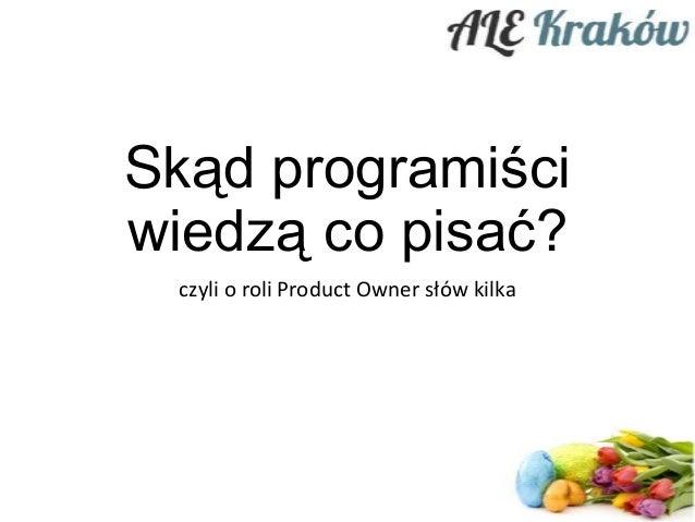 Skad programisci wiedza co pisac