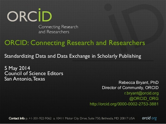 orcid.org  Contact Info: p. +1-301-922-9062 a. 10411 Motor City Drive, Suite 750, Bethesda, MD 20817 USA  ORCID: Connect...