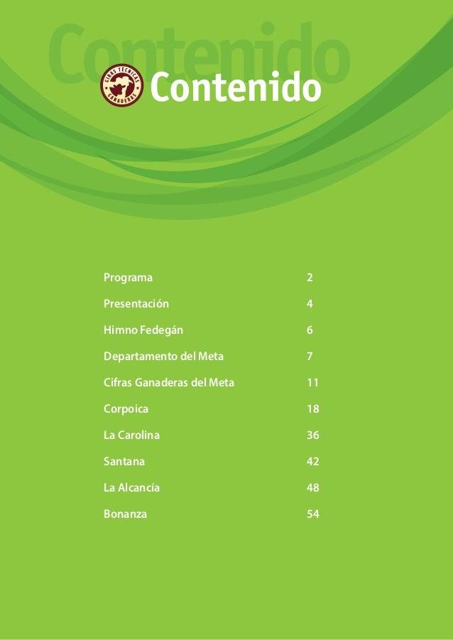 1 ContenidoContenido Programa2 Presentación4 Himno Fedegán6 Departamento del Meta 7 Cifras Ganaderas del ...