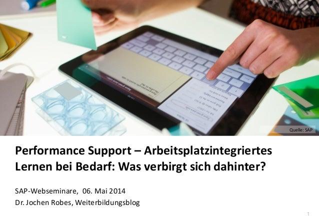 Performance Support – Arbeitsplatzintegriertes Lernen bei Bedarf: Was verbirgt sich dahinter?
