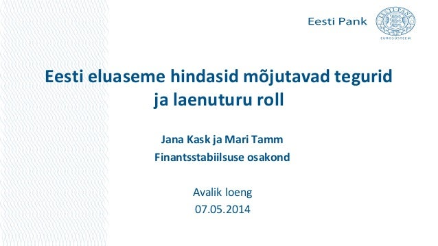 Avalik loeng. Eesti eluaseme hindasid mõjutavad tegurid ja laenuturu roll.