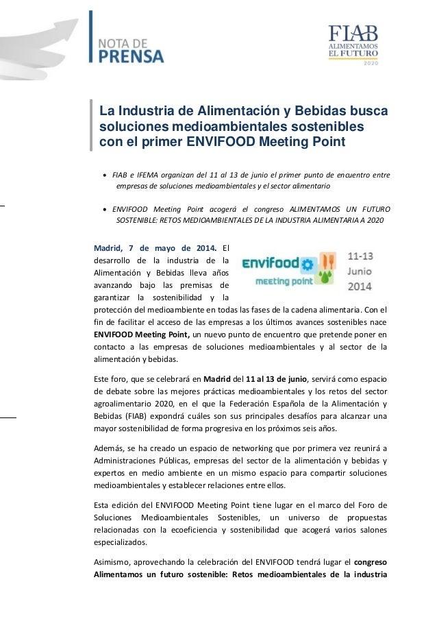 20140507 La Industria de Alimentación y Bebidas busca soluciones medioambientales sostenibles con el primer ENVIFOOD Meeting Point