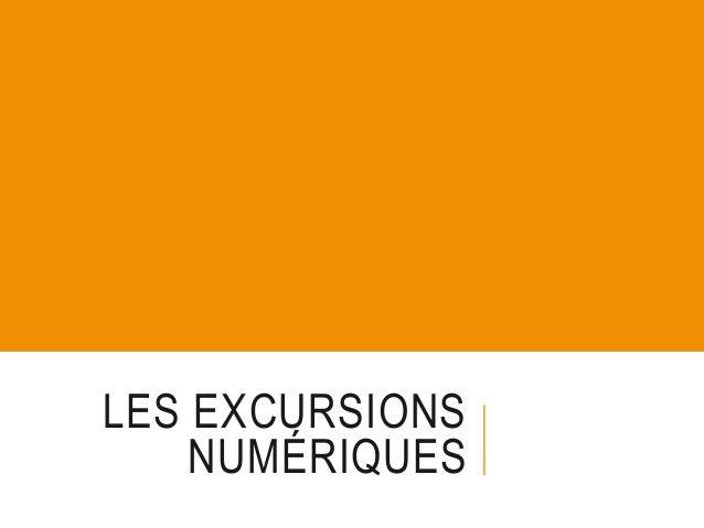 Bilan des Excursions numériques Saison 2 (2013-14) et pré-programme