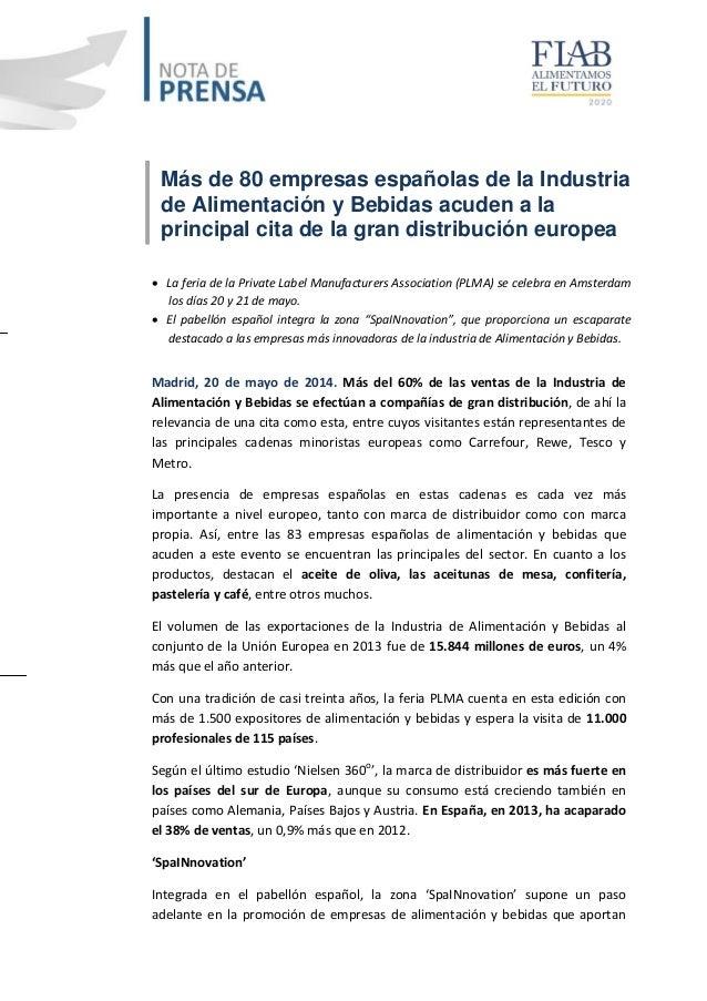 Más de 80 empresas españolas de la Industria de Alimentación y Bebidas acuden a la principal cita de la gran distribución ...
